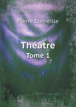 Theatre Tome 1