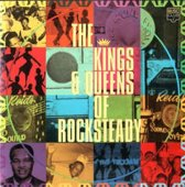 The Kings & Queens of Rocksteady