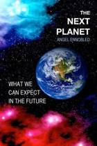 The Next Planet