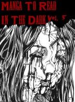 Manga To Read In The Dark Vol. 5