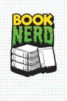 Book Nerd: Daily Planner For Nerds - Funny Nerd Journal - 3 months undated