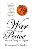 War And Peace In The 20th Century And Beyond, The Nobel Centennial Symposium