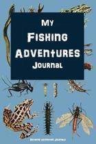 My Fishing Adventures Journal