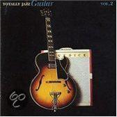 Totally Jazz Guitar: Vol. 2