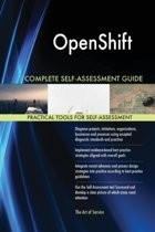 Openshift Complete Self-Assessment Guide