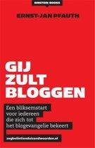 Gij zult bloggen!