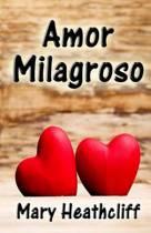 Amor Milagroso
