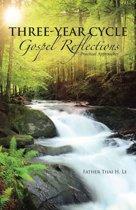 Three-Year Cycle Gospel Reflections