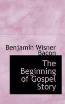 The Beginning of Gospel Story