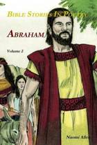 Bible Stories in Poetry - Abraham - Volume 2