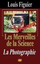 Les Merveilles de la science/Photographie - Supplément