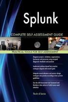 Splunk Complete Self-Assessment Guide