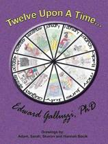Twelve Upon A Time...