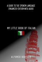 My Little Book of Italian: A Guide to the Spoken Language
