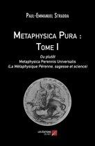 Metaphysica Pura : Tome I