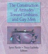 The Construction of Attitudes Toward Lesbians and Gay Men