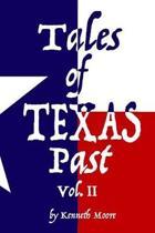 Tales of Texas Past Vol. II