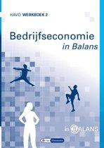 In Balans - Bedrijfseconomie in Balans havo werkboek 2