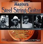 Masters Of The Steel String Guitar : Recorded Live In Concert