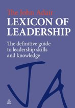 The John Adair Lexicon of Leadership
