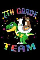 7th Grade Team: Journal for Llama Sloth T-Rex Lover First Day Of School
