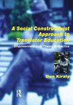 A Social Constructivist Approach to Translator Education
