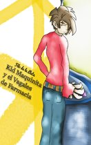 Kid Maquinita y el Vagales de Farmacia