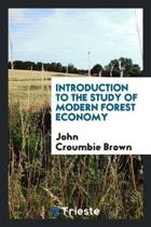 Introduction to the Study of Modern Forest Economy