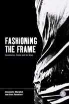 Fashioning the Frame