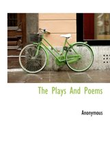 The Plays and Poems