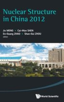 Nuclear Structure In China 2012 - Proceedings Of The 14th National Conference On Nuclear Structure In China