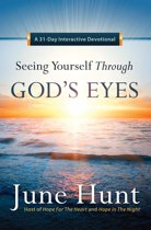 Seeing Yourself Through God's Eyes
