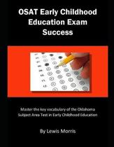 Osat Early Childhood Exam Success
