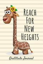 Reach for New Heights Gratitude Journal