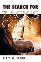 The Search for Zack's Gold
