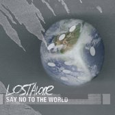 Say No To The World