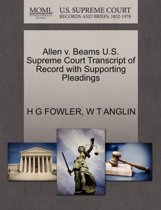 Allen V. Beams U.S. Supreme Court Transcript of Record with Supporting Pleadings