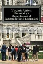Virginia Union University's Department of Languages and Literature's Undergraduate Journal on Research in the Humanities and Beyond