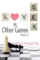 Love Sex & Other Games (Part 2)