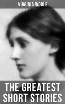 The Greatest Short Stories of Virginia Woolf
