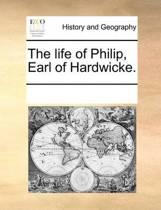 The Life of Philip, Earl of Hardwicke.