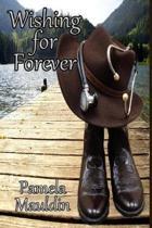 Wishing For Forever