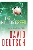 The Killing Green