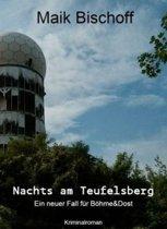 Nachts am Teufelsberg