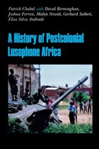 A History of Postcolonial Lusophone Africa