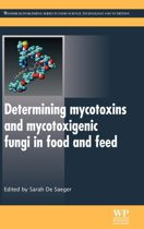 Determining Mycotoxins and Mycotoxigenic Fungi in Food and Feed