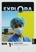 Explora Biologie verzorging 1A Vmbo-basis Leerwerkboek
