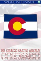 Download ebook 50 Quick Facts about Colorado the cheapest