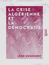 La Crise algérienne et la démocratie