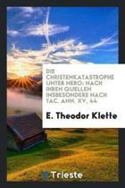 Die Christenkatastrophe Unter Nero